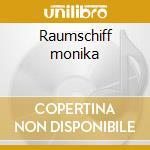 Raumschiff monika cd musicale