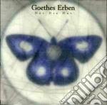 Der die das cd musicale di Erben Goethes