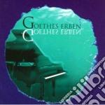 Goethes Erben - Goethes Erben cd musicale di Erben Goethes