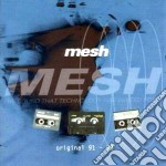 Mesh - Original 91-93 cd musicale di MESH