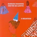Barbara Manning & The Go-Luckys! - A Mountain Ep cd musicale di Barbara manning & go