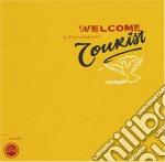 WELCOME TOURIST cd musicale di Fleischmann B.