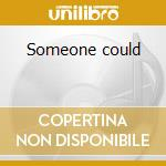 Someone could cd musicale