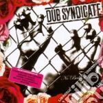 Dub Syndicate - No Bed Of Roses cd musicale di Syndicate Dub
