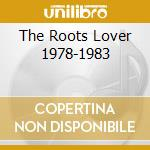 THE ROOTS LOVER 1978-1983 cd musicale di MINOTT SUGAR