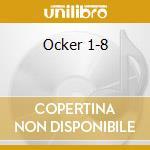 Ocker 1-8 cd musicale