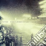 Favez - Gentlemen Start Your Engines cd musicale di FAVEZ