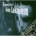 FOREST ENTER EXIT                         cd musicale di Lakaien Deine