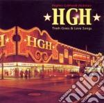 Hgh - Trash Grass & Love Songs cd musicale di HGH