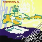 Peter Wolpl - Mr.fudge Speaks cd musicale di Peter Wolpl