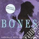 Bones cd musicale di Gabrielle Roth