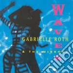 Roth Gabrielle - Waves cd musicale di Gabrielle Roth