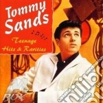 Teenage hits & rarities cd musicale di Sands Tommy