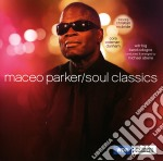Maceo Parker - Soul Classics cd musicale di Parker Maeco