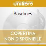 BASELINES cd musicale di LASWELL BILL