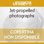 Jet-propelled photographs cd musicale