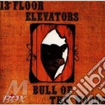 BULL OF THE WOODS cd musicale di 13TH FLOOR ELEVATORS