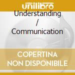 UNDERSTANDING / COMMUNICATION cd musicale di WOMACK BOBBY