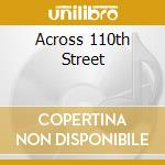ACROSS 110TH STREET cd musicale di WOMACK BOBBY