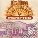 THE BLUES CAME DOWN FROM MEMPHIS cd musicale di AA.VV.