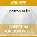 KINGSTON RULER cd musicale di DILLINGER