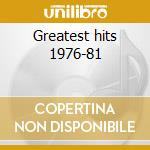 Greatest hits 1976-81 cd musicale