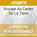 VOYAGE AU CENTRE DE LA TERRE cd musicale di LEMONGRASS