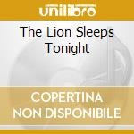 THE LION SLEEPS TONIGHT cd musicale di TOKENS