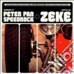 Zeke/peter Pan Speed - Split cd musicale di ZEKE/PETER PAN SPEED ROCK