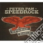 Peter Pan Speedrock - Spread Eagle cd musicale di PETER PAN SPEEDROCK