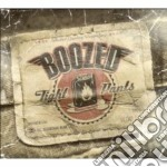 Boozed - Tight Pants cd musicale di BOOZED