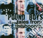 TALES FROM THE BOOGIE cd musicale di POUND BOYS