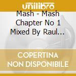 MASH-CHAPTER 1 (2CD) cd musicale di ARTISTI VARI