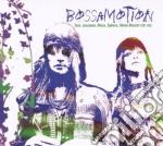 Bossamotion cd musicale di ARTISTI VARI