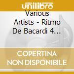 Ritmo de bacardi cd musicale di Artisti Vari