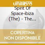 The spirit of space cd musicale di Artisti Vari