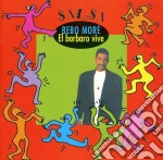 Bebo more / el barbaro vive cd musicale di Bebo More
