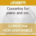 Concertos for piano and orc. cd musicale di Wolfgang Amadeus Mozart