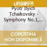 Symphony no.1 cd musicale di Tchaikovsky