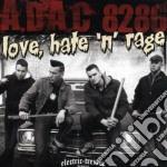 A.d.a.c. - Love Hate 'n' Rage cd musicale di A.D.A.C.