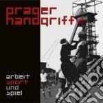 Arbeit, sport & spiel cd musicale di Handgriff Prager
