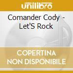 Let's rock cd musicale di Cody Commander
