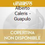 GUAPULO cd musicale di Alberto Caleris