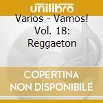 VAMOS! - REGGAETON cd musicale di ARTISTI VARI