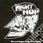 NIGHT AT THE HOP                          cd musicale di Artisti Vari
