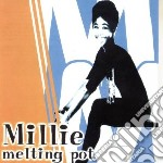 Millie - Melting Pot cd musicale di MILLIE