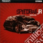Speedball jr cd musicale di WHIPLASH