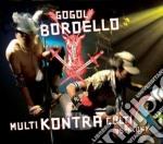 Gogol Bordello - Multi Kontra Culti cd musicale di Bordello Gogol