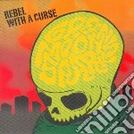 Green Moon Sparks - Rebel With A Curse cd musicale di GREEN MOON SPARKS