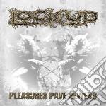 (LP VINILE) Pleasures pave sewers lp vinile di Up Lock